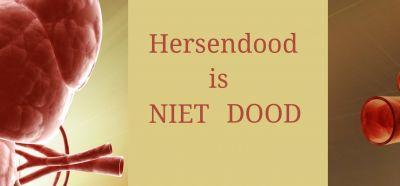 Hersendood en Hartdood is NIET DOOD